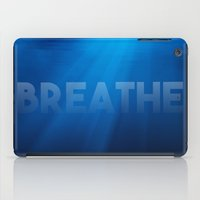 breathe iPad Cases featuring Breathe by eARTh