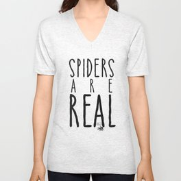 Spiders Are Real Unisex V-Neck