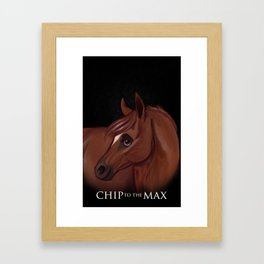 Chip to the MAx Framed Art Print