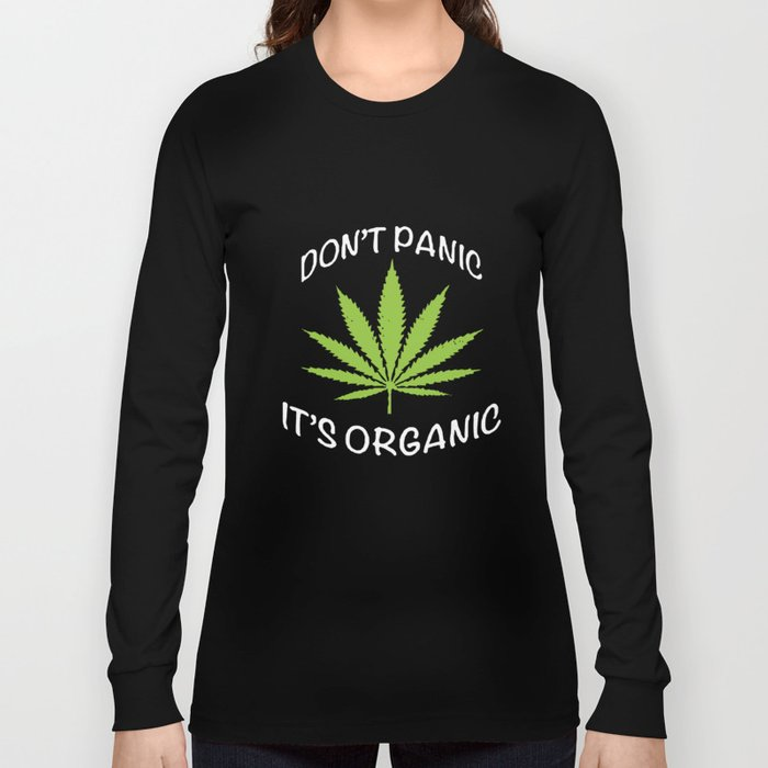 Don't Panic It's Organic Vegan Marijuana Leaf Vegetarian Vegan T-Shirts Long Sleeve T-shirt