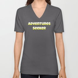 Adventures Seeker design Adventure product Unisex V-Neck