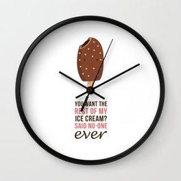Said no-one ever Wall Clock