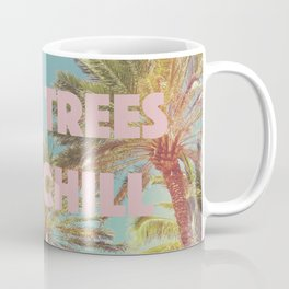 Palm Trees and Chill Coffee Mug