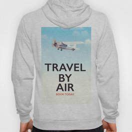 Travel By Air travel poster Hoody