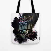 feminism Tote Bags featuring Feminism  by Christina