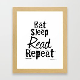 Eat Sleep Read Repeat Framed Art Print