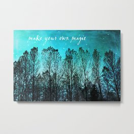 make your own magic Metal Print