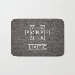 Late Bath Mat