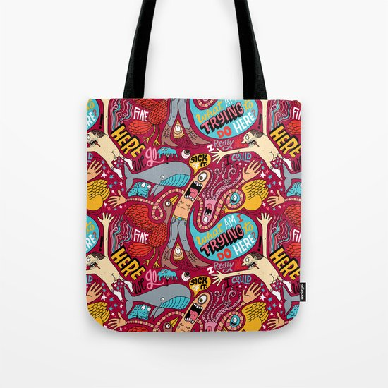 What am I Trying to do Here? Tote Bag