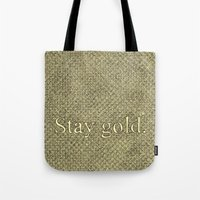 stay gold Tote Bags featuring Stay Gold by Kelsey Roach