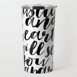 HUSTLE QUOTE Hustle All Day Women Gift christmas Gift Idea Printable Art Hustle And Heart Will Set Travel Mug