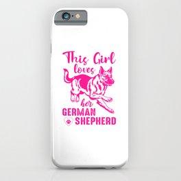 This Girl Loves Her German Shepherd mag iPhone Case