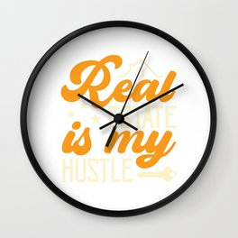 Real Estate Is My Hustle Realty Realtor Agent Property Building Land Key House T-shirt Design Wall Clock