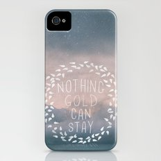 Nothing Gold Can Stay I Slim Case iPhone (4, 4s)