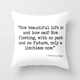 How Beautiful Life Is Throw Pillow