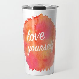 Love Yourself Travel Mug