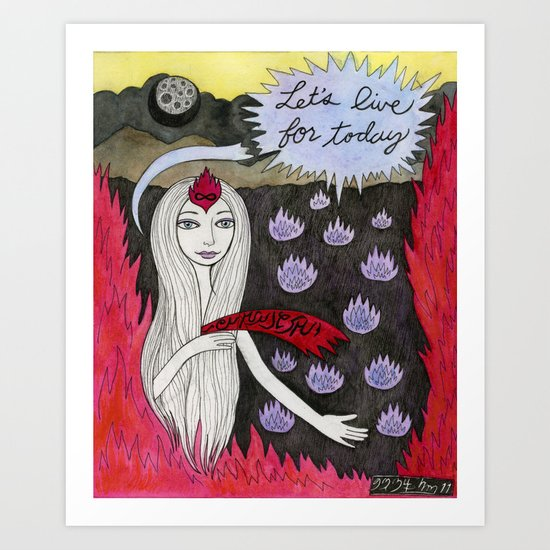 Let's Live For Today Art Print