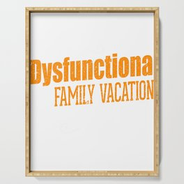 Family Vacation Dysfunctional Family Vacation Serving Tray