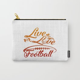 LIVE - LOVE - FOOTBALL Carry-All Pouch