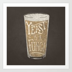 Yeast is a Fungi - Beer Pint Art Print