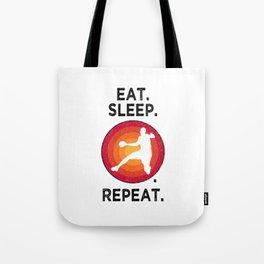 Eat. Sleep. Handball. Repeat. T Shirt Handball Thrower TShirt Handball Game Shirt Vintage Gift Idea Tote Bag