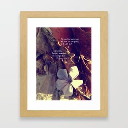 Somewhere You Can't Get Hurt... Framed Art Print