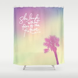 The Laughs without Fear of the Future Shower Curtain