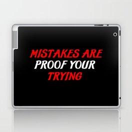 mistakes are proof Laptop & iPad Skin
