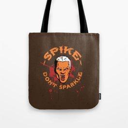 Vampires Don't Sparkle Tote Bag