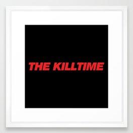 KillTime Black Framed Art Print