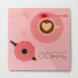 Love & Coffee Metal Print