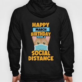 Social Distancing Gift Happy March Birthday From An Abyssinian Social Distance Hoody