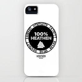 100% heathen iPhone Case