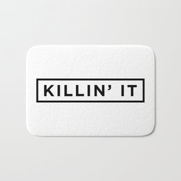 Killin it Bath Mat