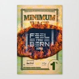 Feel the Minimum Wage Bern Canvas Print