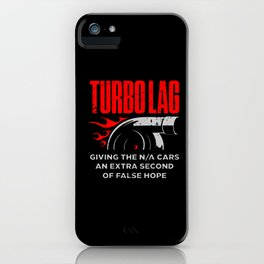 Funny Turbo Lag Car Boost Racing iPhone Case