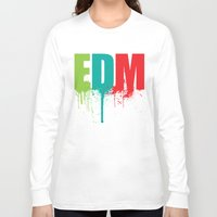 edm Long Sleeve T-shirts featuring EDM Lover by DropBass