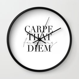 CARPE DIEM SIGN, Office Sign,Office Wall Art,Carpe That Fucking Diem,Enjoy Today,Relax Sign,Home Dec Wall Clock