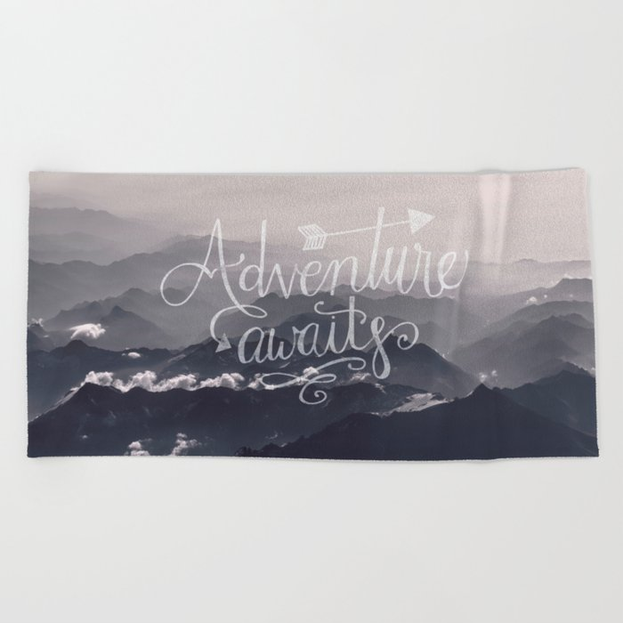 Adventure awaits Typography Gorgeous Mountain View Beach Towel