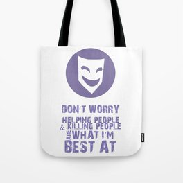 What I'm Best At V2 Tote Bag