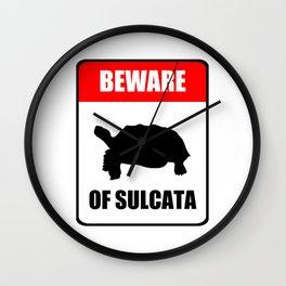 Beware of Sulcata Wall Clock