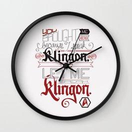 Then let me speak Klingon. Wall Clock