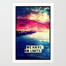 We have no limits - for iphone Art Print