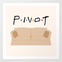 pivot Art Prints featuring Pivot - Friends Tribute by The LOL Shop