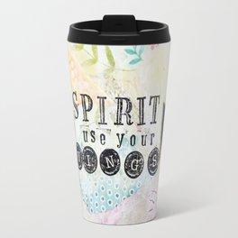 Spirit Use Your Wings Travel Mug