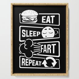 Eat Sleep Fart Repeat | Farting Flatulence Smell Serving Tray