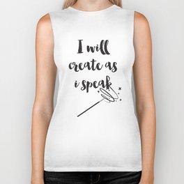 I will create as I speak Quote Biker Tank