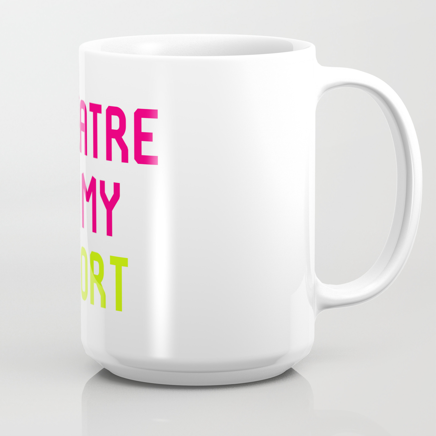 Theatre Is My Sport Musical Theatre Quote Coffee Mug