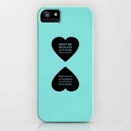 Sunscreen / Don't be reckless iPhone Case