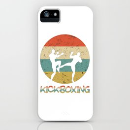 Kickboxing Vintage Gift for Martial Arts Fighters And Kickboxer iPhone Case